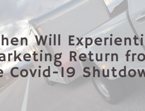 When Will Experiential Marketing Return from the Covid-19 Shutdown?